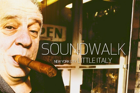 Soundwalk - Little Italy