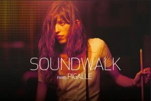 Soundwalk - Pigalle